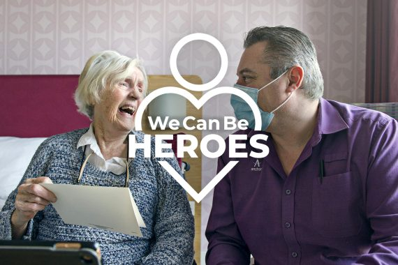 We Can Be Heroes - Care Work - Anchor Hanover